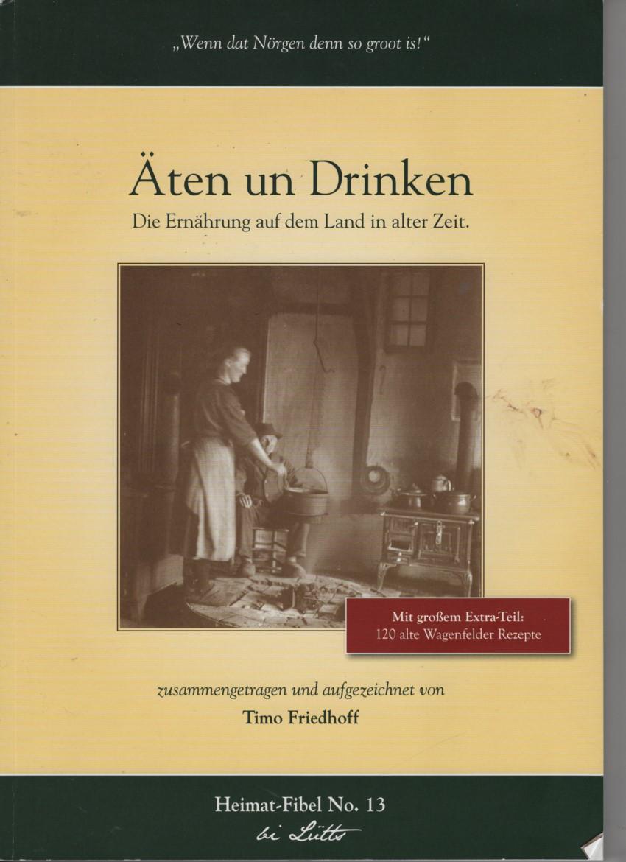 Essen Und Trinken Die Ernahrung Auf Dem Lande In Alter Zeit